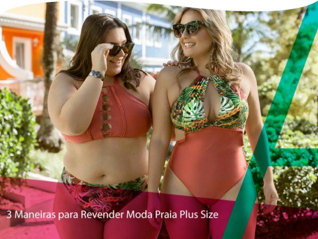 20190102-3-formas-para-revender-moda-praia-plus-size